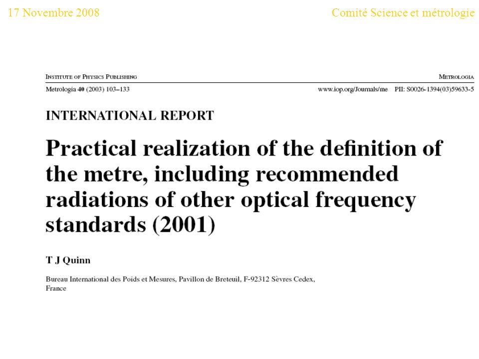 17 Novembre 2008Comité Science et métrologie