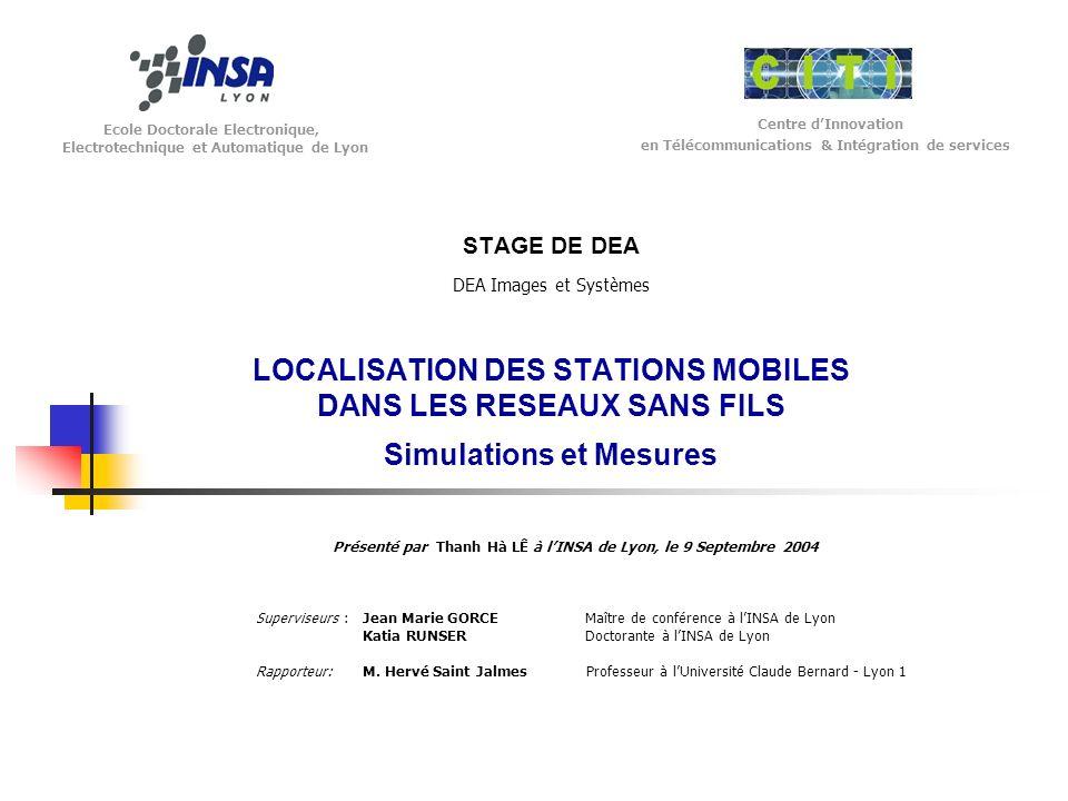 Ecole Doctorale Electronique, Electrotechnique et Automatique de Lyon Centre dInnovation en Télécommunications & Intégration de services STAGE DE DEA