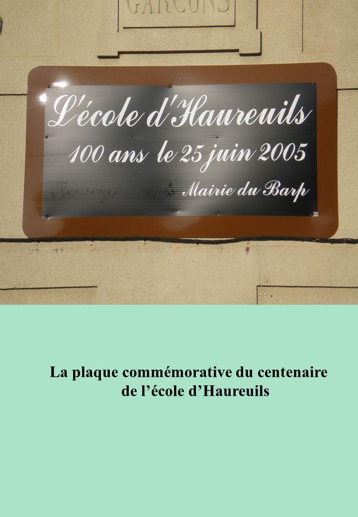 La plaque commémorative du centenaire de lécole dHaureuils