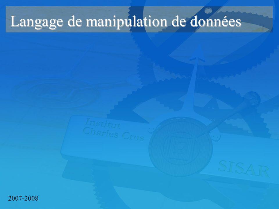 2007-2008 Langage de manipulation de données