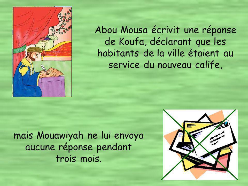 Quand ses gouverneurs retournèrent de Koufa et de Syrie, Imam Ali (A.S.) écrivit des lettres à Abou Mousa Ash ari à Koufa et à Mouawiya en Syrie leur ordonnant de céder aux nouveaux gouverneurs.