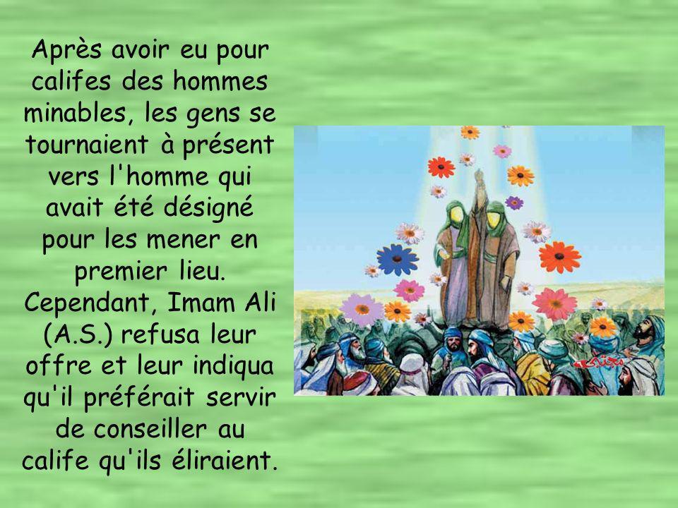 La première chose dont Imam Ali (A.S.) s occupa était de remplacer les gouverneurs médiocres d Osman.