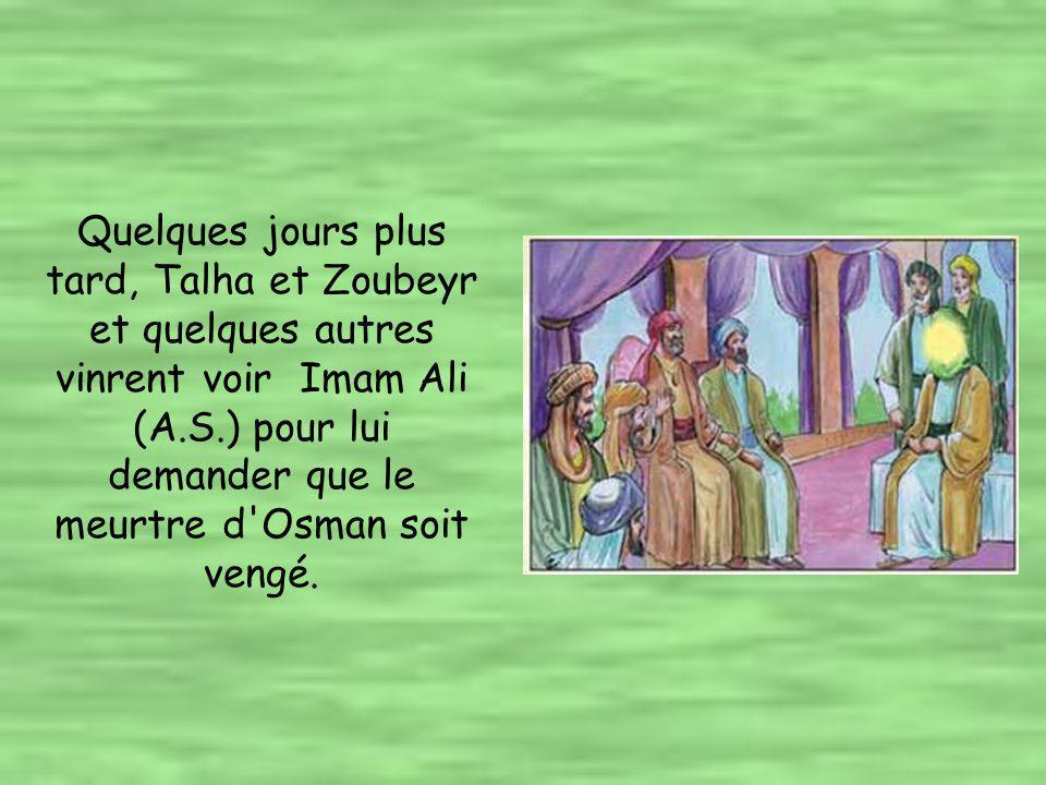 Le jour suivant la plupart des musulmans – y compris Talha et Zoubeyr – vinrent à la mosquée de Madina pour prêter serment d allégeance à Imam Ali (A.S.) qui devint ainsi le quatrième calife des musulmans.