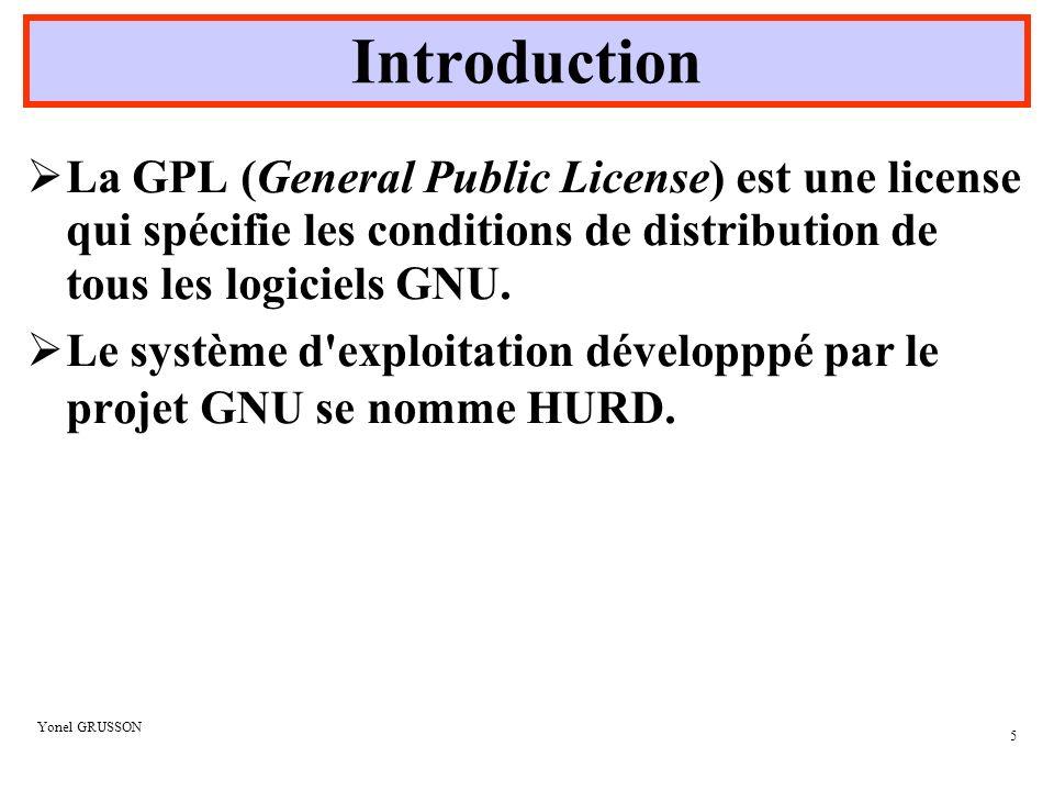 Yonel GRUSSON 6 Logiciel Libre ( selon http://www.gnu.org ) .