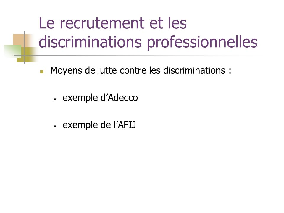 Moyens de lutte contre les discriminations : exemple dAdecco exemple de lAFIJ