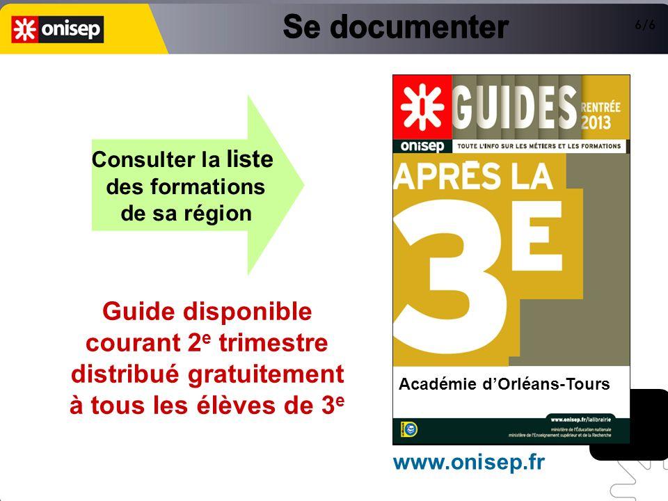 Consulter la liste des formations de sa région Guide disponible courant 2 e trimestre distribué gratuitement à tous les élèves de 3 e Télécharger ce d