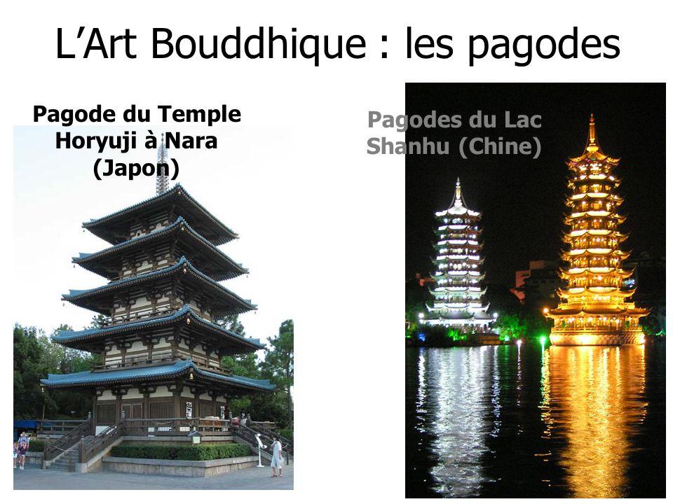 LArt Bouddhique : les pagodes Pagode du Temple Horyuji à Nara (Japon) Pagodes du Lac Shanhu (Chine)