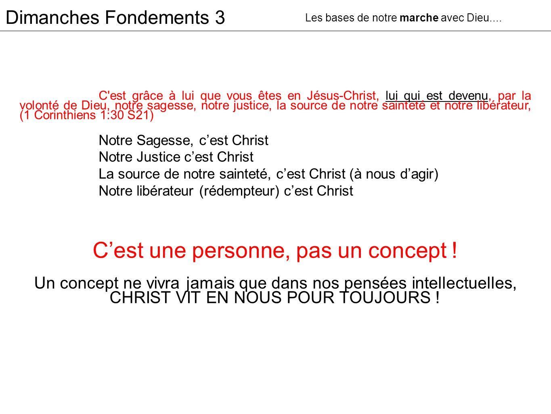 Dimanches Fondements 3 C'est grâce à lui que vous êtes en Jésus-Christ, lui qui est devenu, par la volonté de Dieu, notre sagesse, notre justice, la s