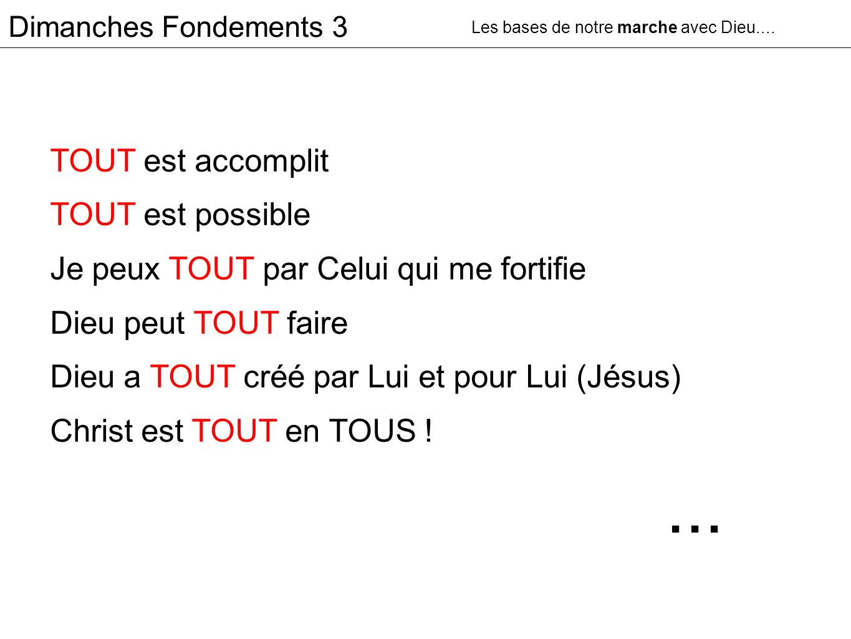 Dimanches Fondements 3 ET LE MONDE LUI .