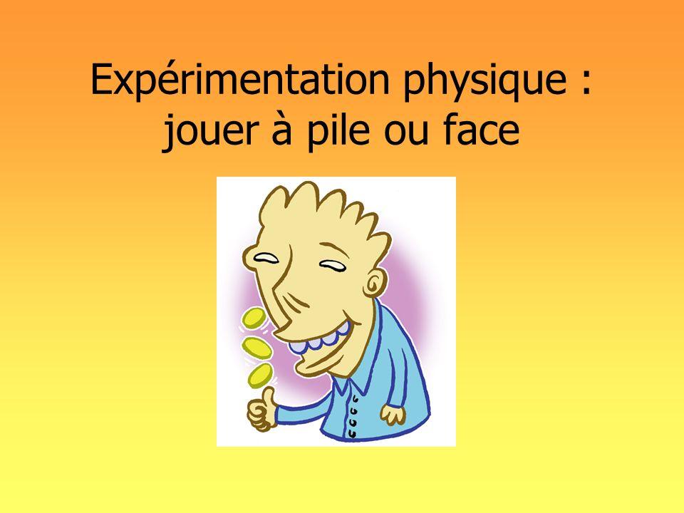 Expérimentation physique : jouer à pile ou face