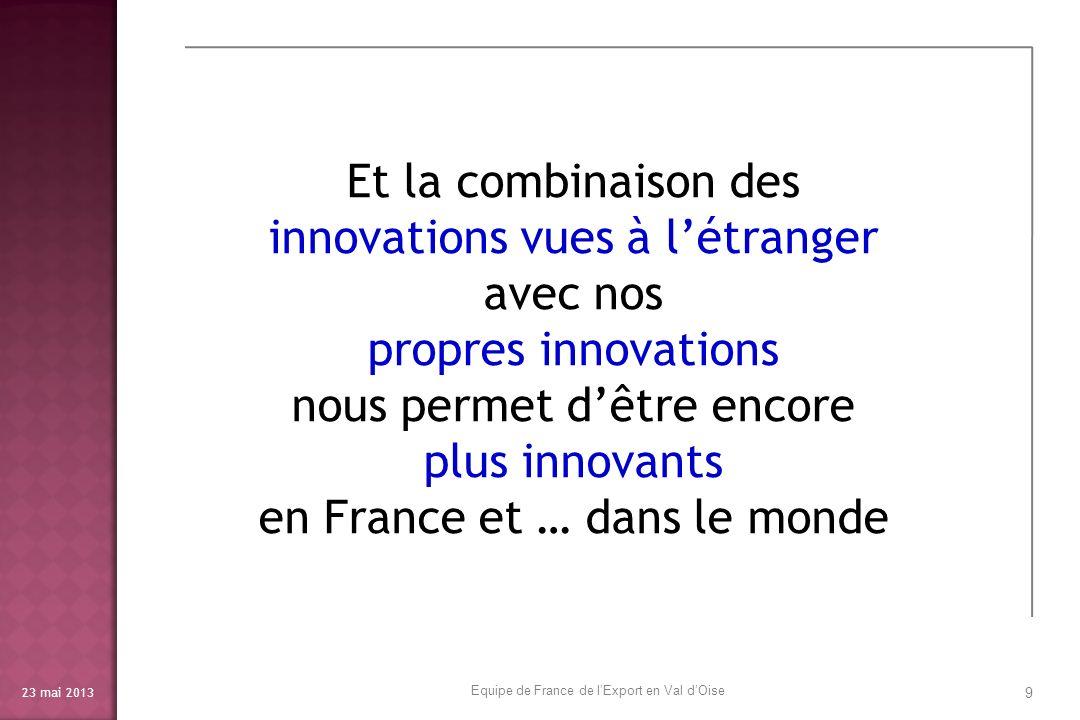 23 mai 2013 10 et de croître encore plus … Equipe de France de lExport en Val dOise