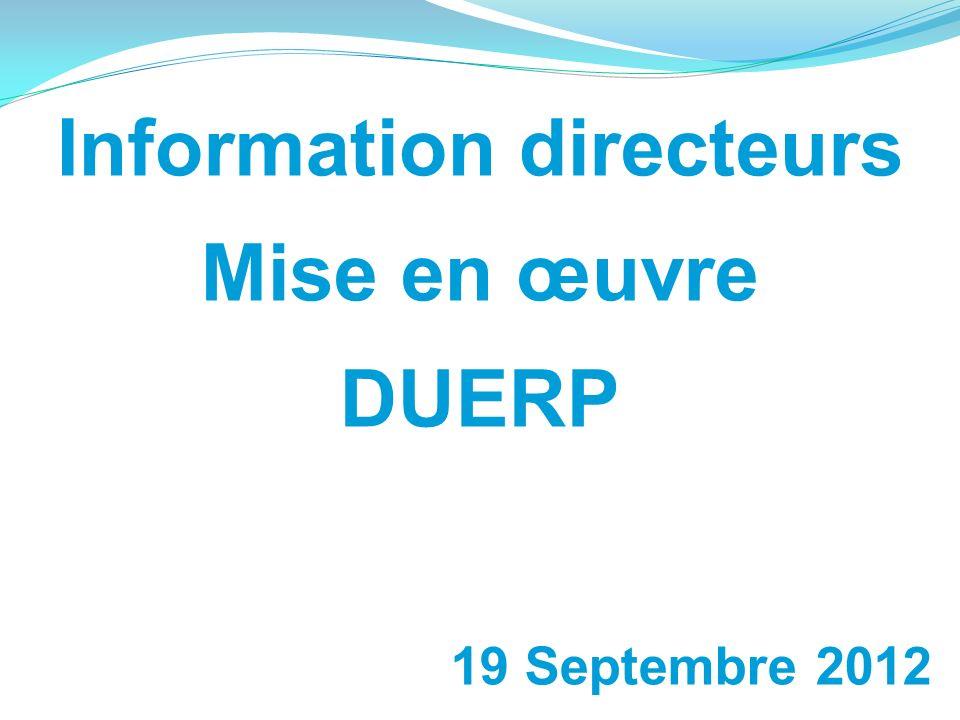Information directeurs Mise en œuvre DUERP 19 Septembre 2012