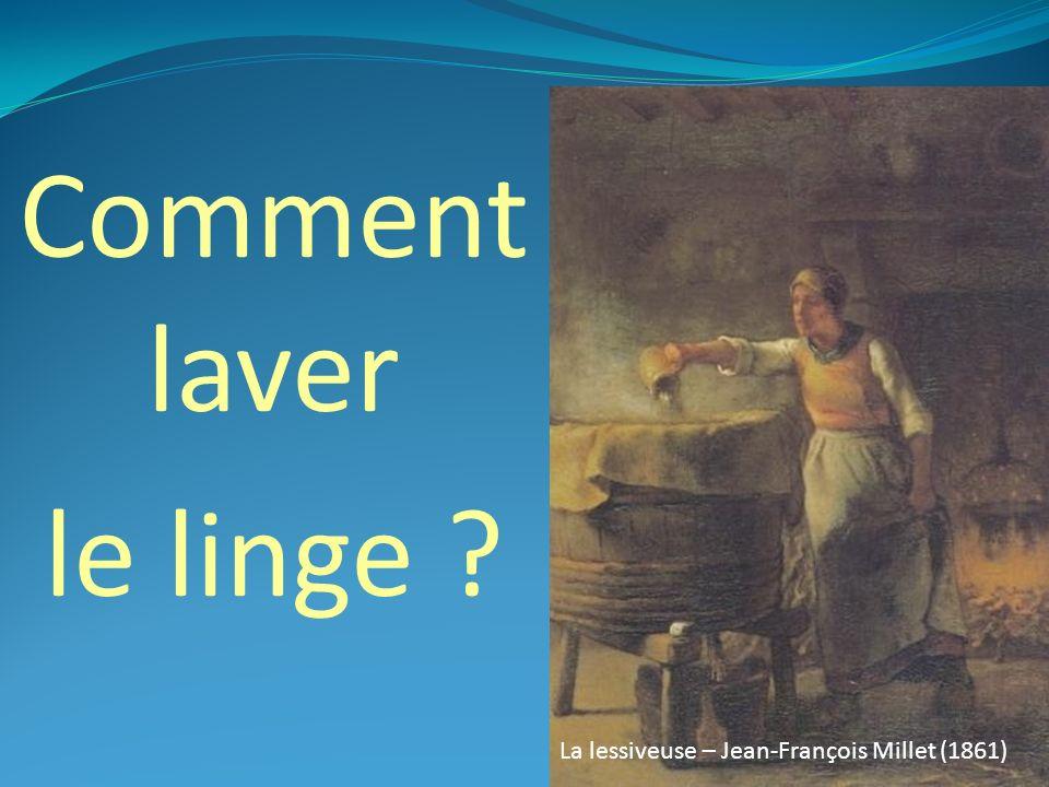 Une réponse à un besoin Il est fort probable que le besoin de laver son linge sale existe depuis linvention du tissage, depuis lAntiquité.