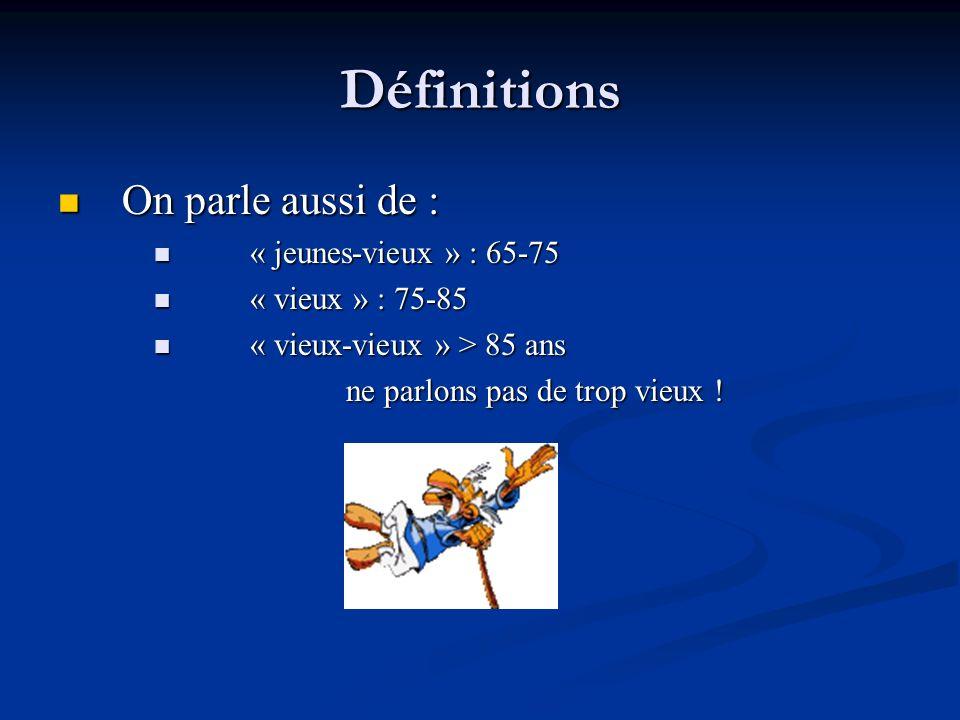 La population française des seniors : pourcentage par tranche dâge Age en ann é es % de la population 55 5525% 60 6020.5% 65 6515.7% 75 757.3% 80 803.9%