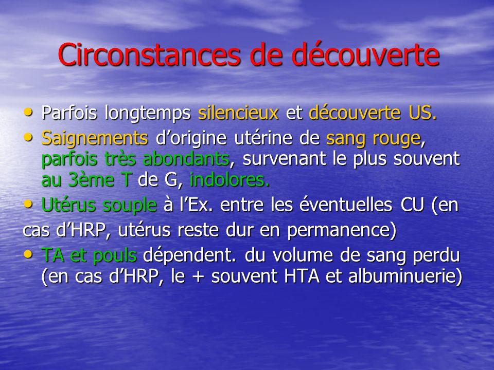 DIAGNOSTIC DIFFERENTIEL Hémorragie en cours de G : Hémorragie en cours de G : –Rupture utérine.