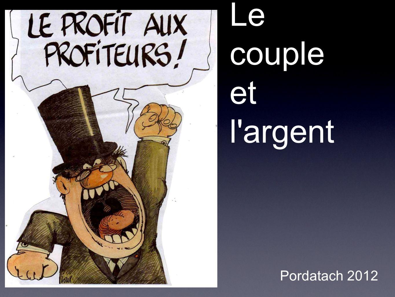 Le couple et l'argent Pordatach 2012
