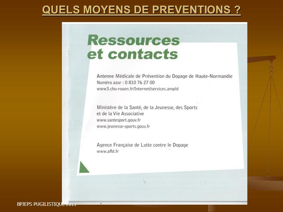 QUELS MOYENS DE PREVENTIONS ? BPJEPS PUGILISTIQUE 2011