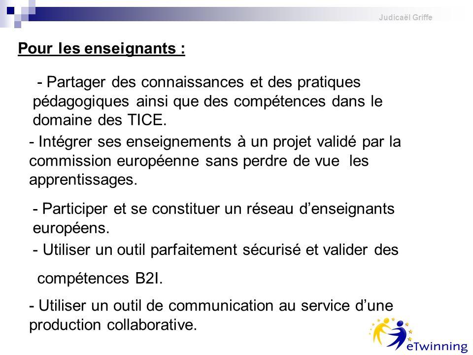 Judicaël Griffe - Partager des connaissances et des pratiques pédagogiques ainsi que des compétences dans le domaine des TICE. Pour les enseignants :