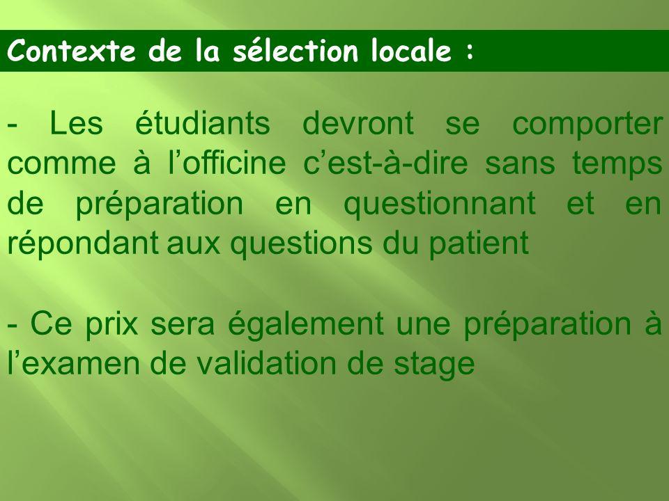 - Les étudiants devront se comporter comme à lofficine cest-à-dire sans temps de préparation en questionnant et en répondant aux questions du patient