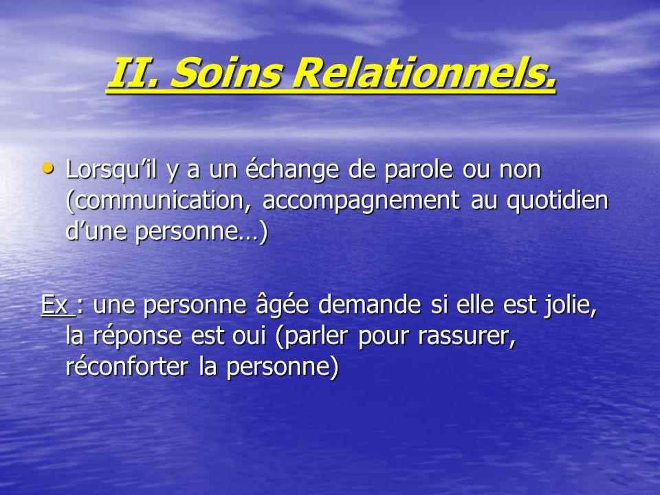 II.Soins Relationnels.