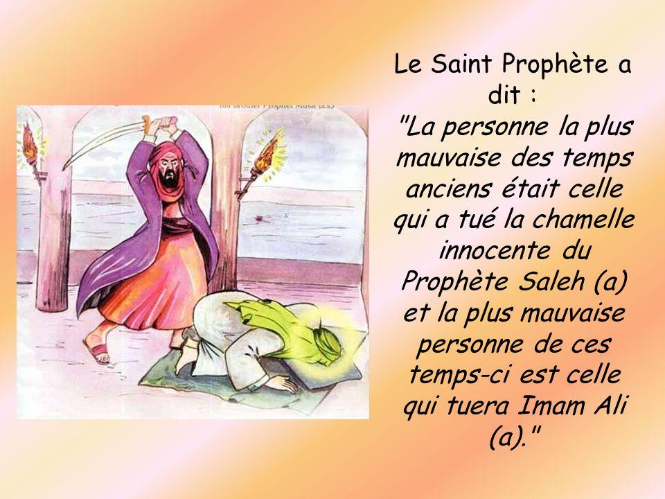 Le Saint Prophète a dit :
