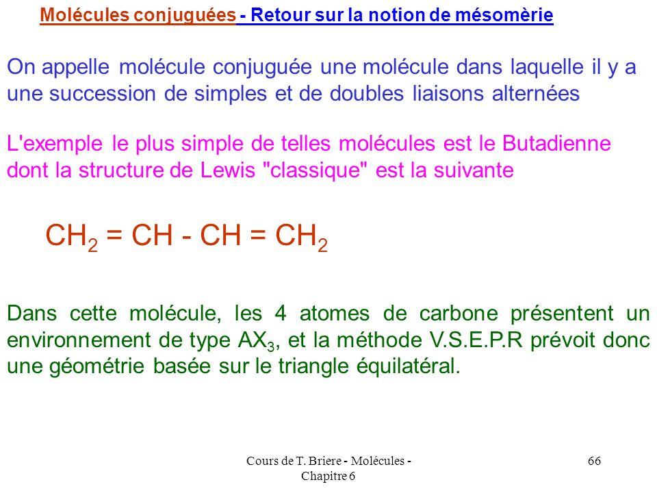 Cours de T. Briere - Molécules - Chapitre 6 65 Autre types d'hybridations : Pour obtenir les autres types de géométrie moléculaire AX 5 et AX 6 nous f
