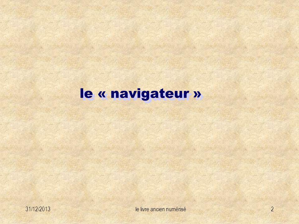 31/12/2013le livre ancien numérisé2 le « navigateur »