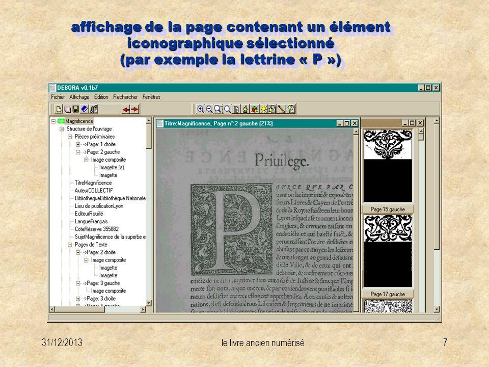 31/12/2013le livre ancien numérisé7 affichage de la page contenant un élément iconographique sélectionné (par exemple la lettrine « P »)