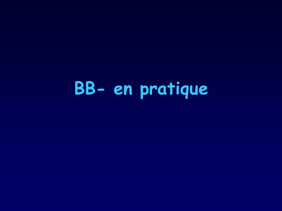 BB- en pratique