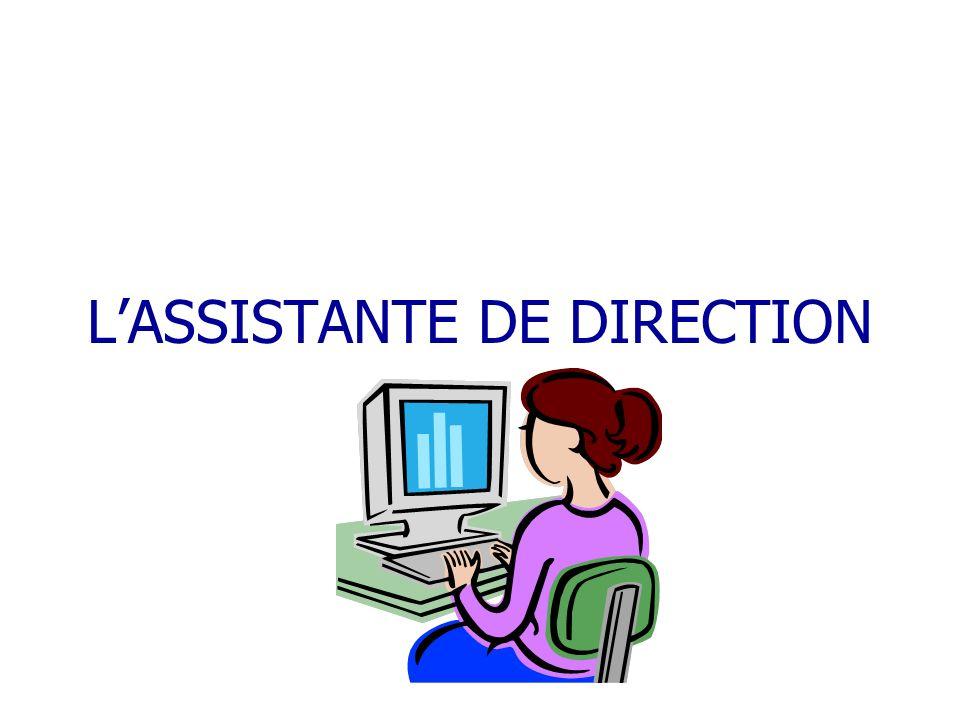 LASSISTANTE DE DIRECTION
