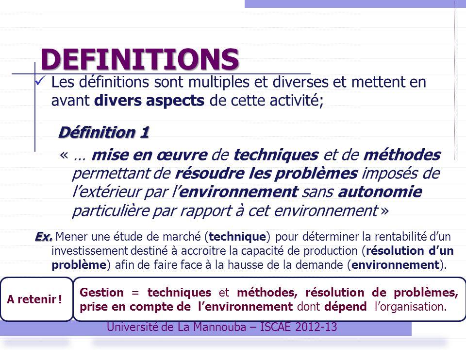 DEFINITIONS Les définitions sont multiples et diverses et mettent en avant divers aspects de cette activité; Définition 1 « … mise en œuvre de techniq