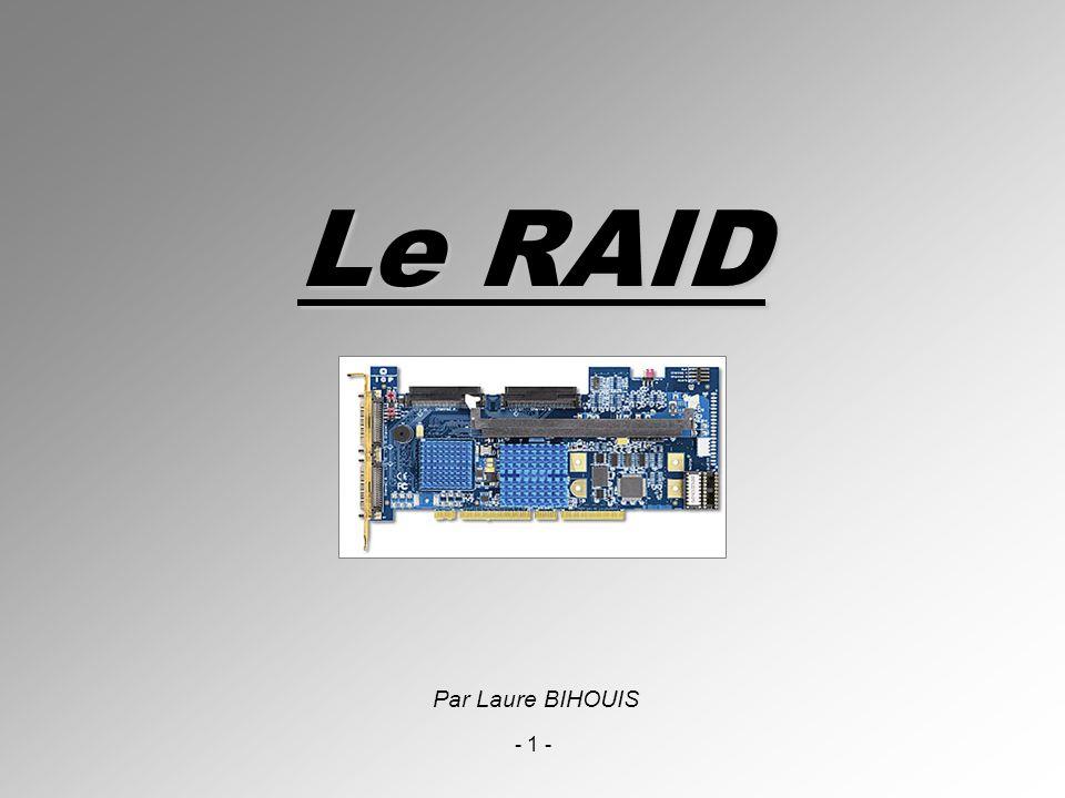 - 2 - SOMMAIRE Introduction Description et concept Amélioration de la fiabilité Les différents types de systèmes RAID Les différents niveaux de RAID Les niveaux de RAID combinés Tableau comparatif des RAID les plus courants Fiabilisation et réglages dune installation RAID Les possibilités et les limites du RAID