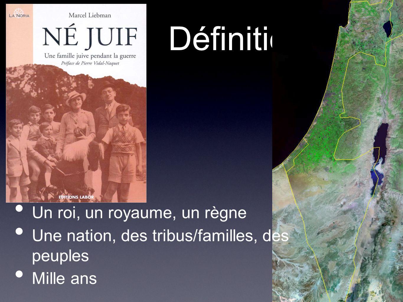 Définitions Un roi, un royaume, un règne Une nation, des tribus/familles, des peuples Mille ans