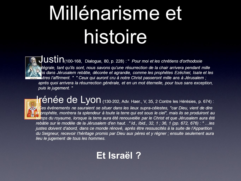 Millénarisme et histoire Et Israël . Irénée de Lyon (130-202, Adv.