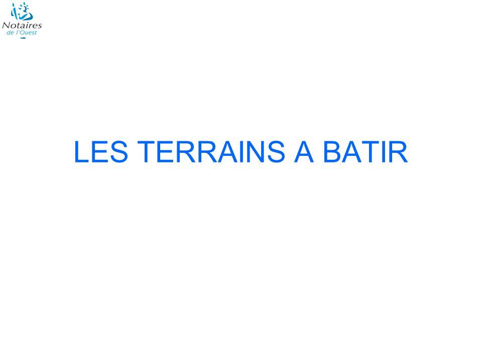 LES TERRAINS A BATIR