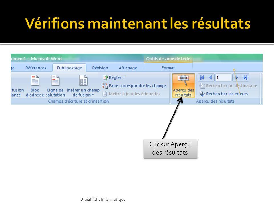 Clic sur Aperçu des résultats Breizh'Clic Informatique