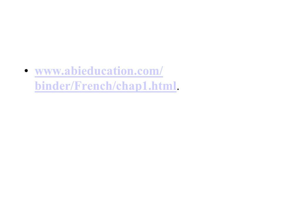 www.abieducation.com/ binder/French/chap1.html.www.abieducation.com/ binder/French/chap1.html
