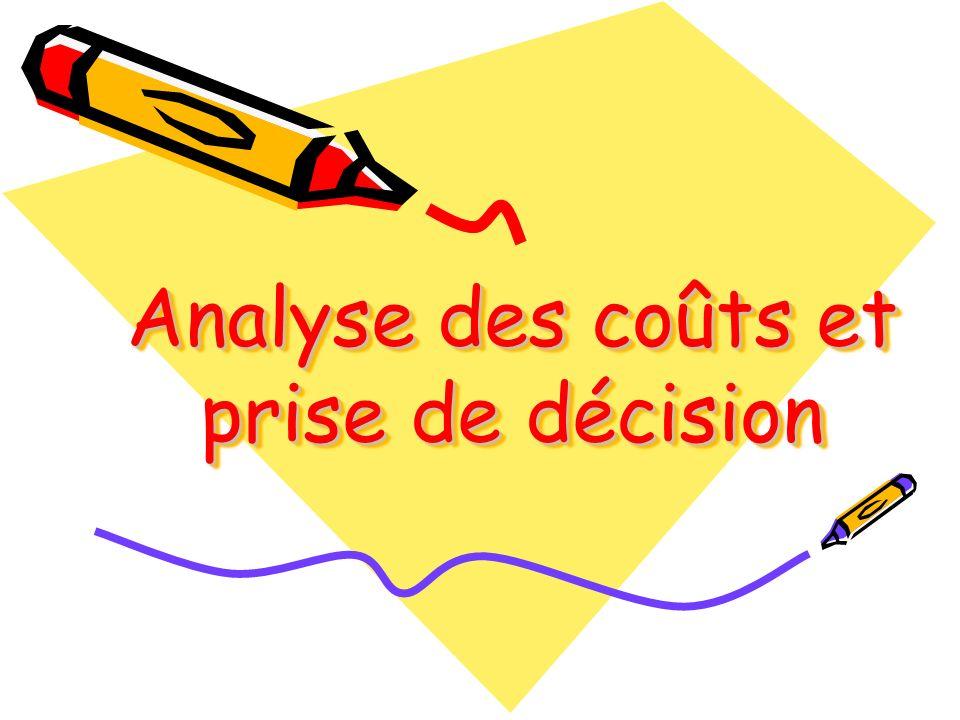 Analyse des coûts et prise de décision