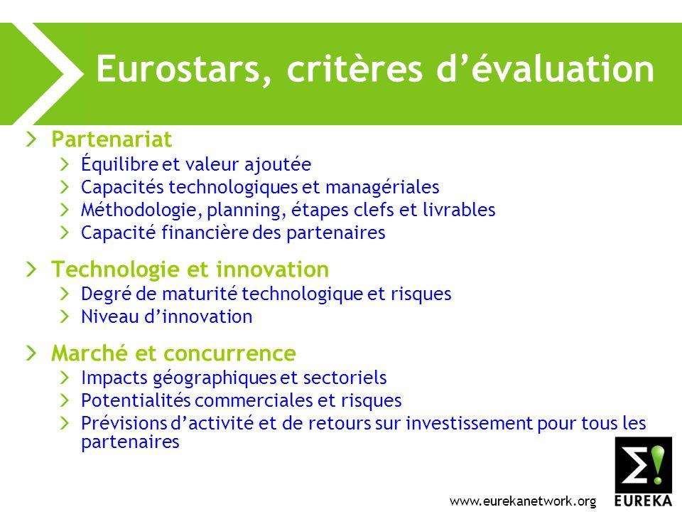 www.eurekanetwork.org Eurostars, critères dévaluation Partenariat Équilibre et valeur ajoutée Capacités technologiques et managériales Méthodologie, p