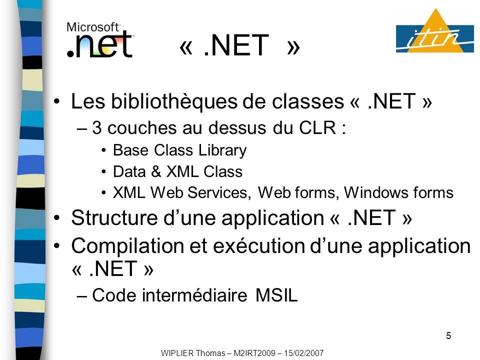 6 J2ME Présentation : –KVM (Kilobyte Virtual Machine) –Configuration –Profil WIPLIER Thomas – M2IRT2009 – 15/02/2007