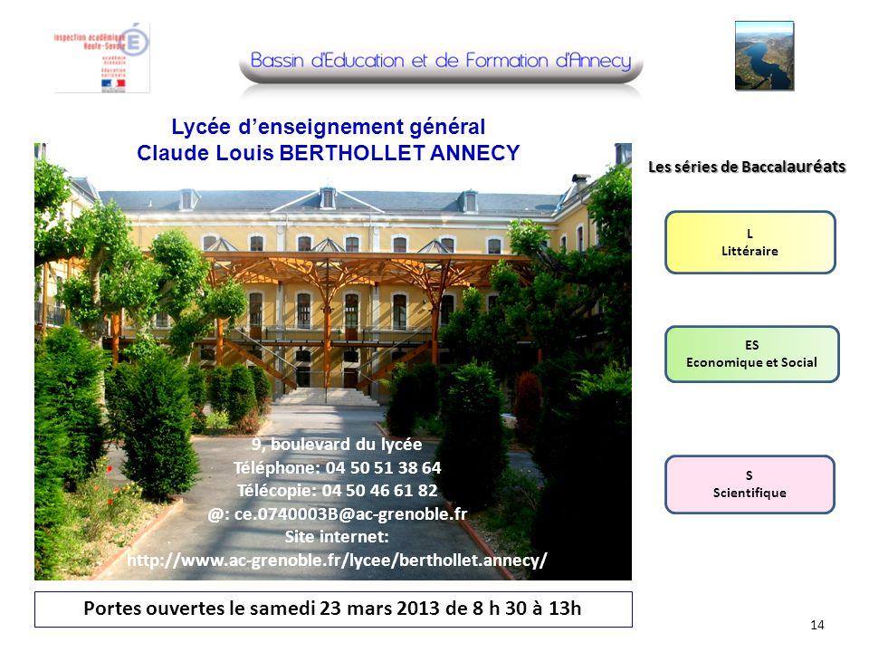 Photo lycée Portes ouvertes le samedi 23 mars 2013 de 8 h 30 à 13h Lycée denseignement général Claude Louis BERTHOLLET ANNECY 9, boulevard du lycée Té