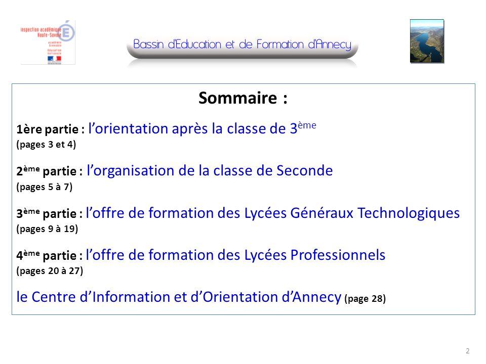 Sommaire : 1ère partie : lorientation après la classe de 3 ème (pages 3 et 4) 2 ème partie : lorganisation de la classe de Seconde (pages 5 à 7) 3 ème