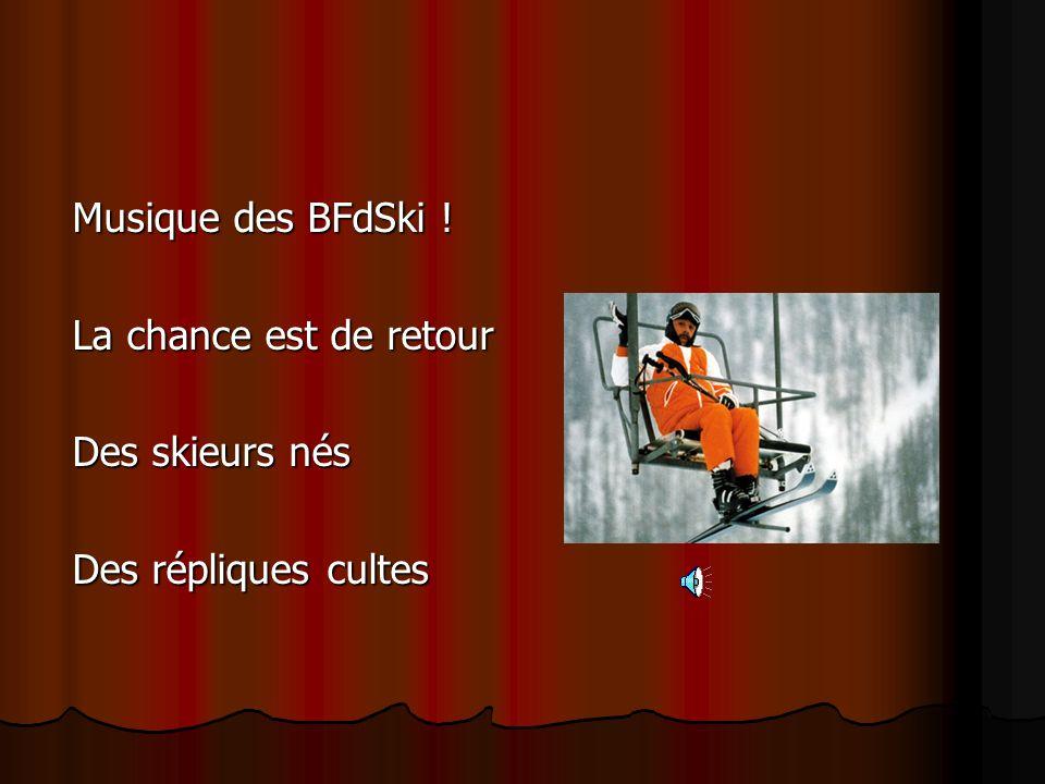 Et le succès continue Les Bronzés font du ski : Date de sortie cinéma : 22 Novembre 1979 Nombre d'entrées en salle : 1.500.000 Durée du film : 1 h 23