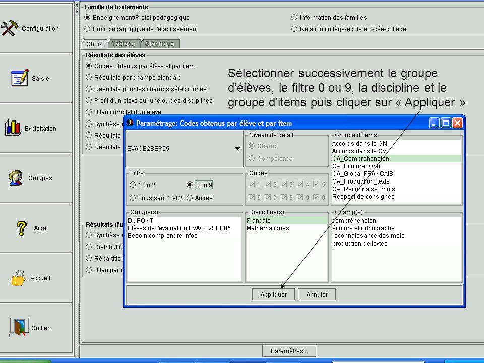 Sélectionner successivement le groupe délèves, le filtre 0 ou 9, la discipline et le groupe ditems puis cliquer sur « Appliquer »