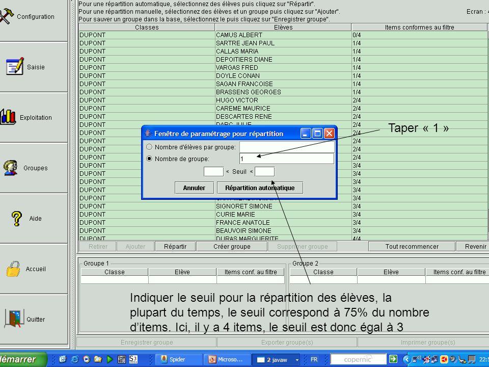 Seuil < 3 Cliquer sur « Répartition automatique »