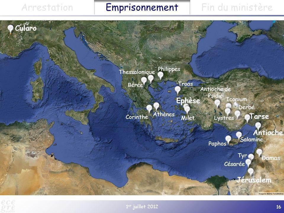 1 er juillet 2012 16 Cularo Paphos Salamine Jérusalem Antioche Damas Tarse Derbé Lystres Iconium Antioche de Psidie Gratianopolis (à partir de 381) Ep