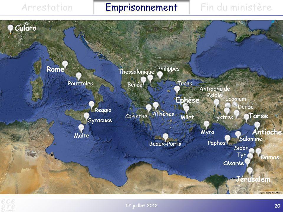 1 er juillet 2012 20 Cularo Paphos Salamine Jérusalem Antioche Damas Tarse Derbé Lystres Iconium Antioche de Psidie Gratianopolis (à partir de 381) Ep