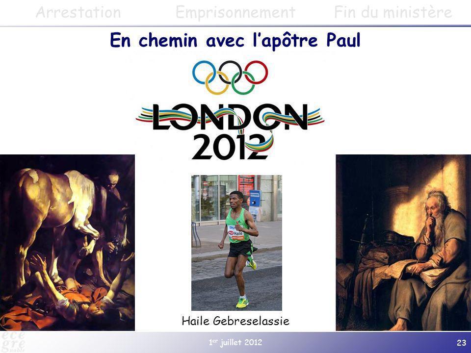 1 er juillet 2012 23 ArrestationEmprisonnementFin du ministère En chemin avec lapôtre Paul Haile Gebreselassie
