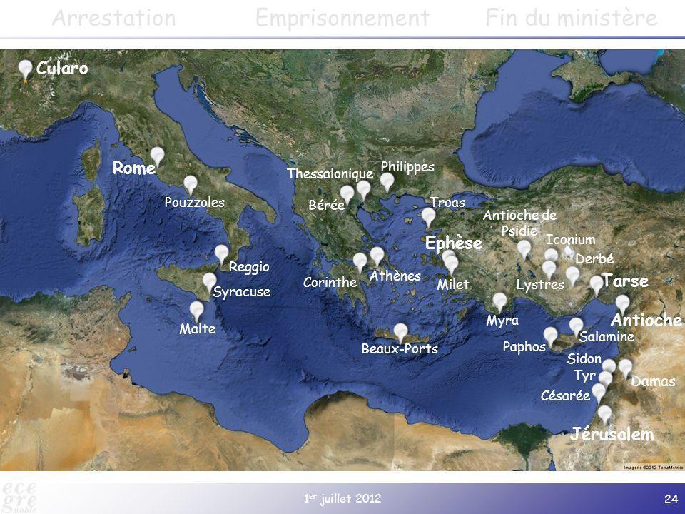 1 er juillet 2012 24 Cularo Paphos Salamine Jérusalem Antioche Damas Tarse Derbé Lystres Iconium Antioche de Psidie Gratianopolis (à partir de 381) Ep
