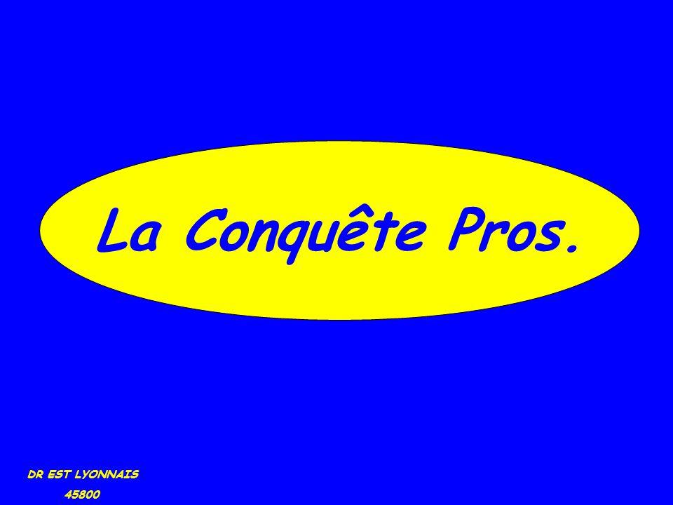 DR EST LYONNAIS 45800 La Conquête Pros.